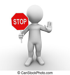 stop sign - Bobby is holding a stop sign and asks you to...