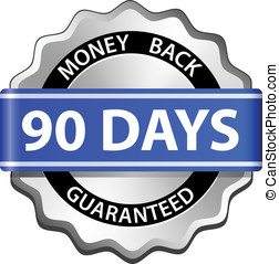 Money back guarantee label - 90 days money back guarantee...