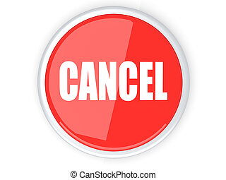 Cancel Button - A cancel button 3D rendered illustration...