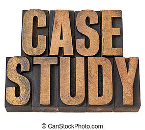 case study words in wood type - case study - isolated text...