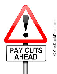 Pay cut concept - Illustration depicting a road traffic sign...