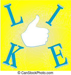 Like hand on yellow background - social network concept