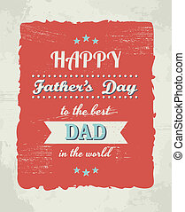 Fathers Day Card - A greeting card template for Fathers Day...