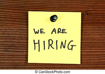 Recruitment - Sticky note with recruitment message - we are...