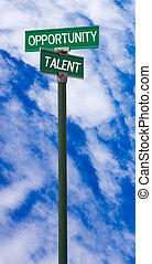 Opportunity-Talent Sign - The intersection of opportunity &...