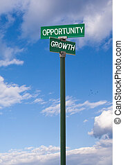 Opportunity-Growth Sign - The intersection of opportunity &...