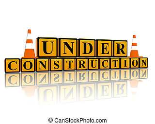 Under construction 3d letter with yellow boxes