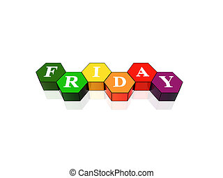 friday in 3d coloured hexagons - 3d coloured hexagons with...