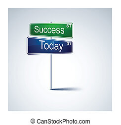 Success today direction road sign.