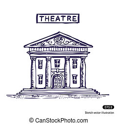 Theatre building. Hand drawn vector isolated on white
