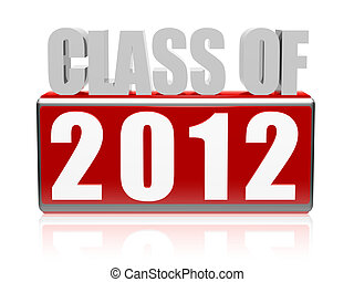 Class of 2012 3d white letters and cubes with text