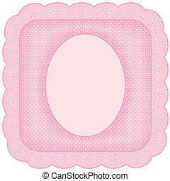 Picture Frame, Pink Eyelet Lace - Eyelet lace doily picture...