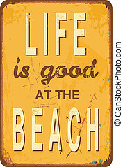 """Vintage Tin Sign - Vintage style tin sign with text """"Life is..."""
