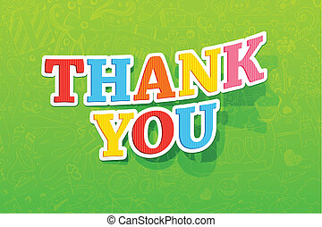 Thank You - illustration of colorful thank you text on...