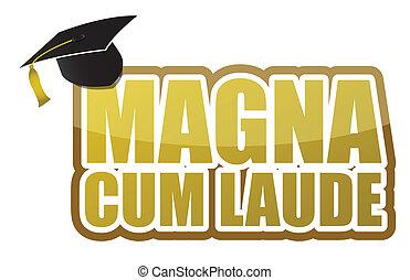 Magna cum laude graduation sign