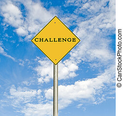 Road sign to challenge