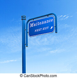Road sign to maintenance