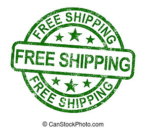 Free Shipping Stamp Showing No Charge Or Gratis To Deliver -...