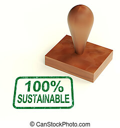 100% Sustainable Stamp Showing Environment Protected And...
