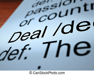 Deal Definition Closeup Showing Agreement