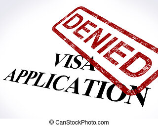 Visa Application Denied Stamp Shows Entry Admission Refused...