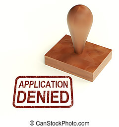 Application Denied Stamp Shows Loan Or Visa Rejected -...