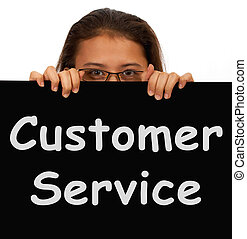 Customer Service Sign Shows Help Or Assistance