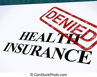 Health Insurance Denied Form Showing Unsuccessful Medical...