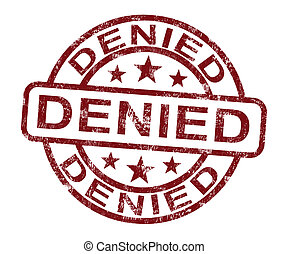 Denied Stamp Showing Rejection Or Refusal