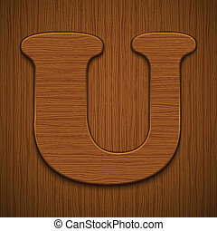 "Letter ""U"". Wooden alphabet. Vector illustration."