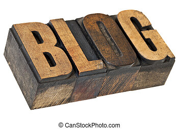 blog word in letterpress wood type - blog - internet concept...