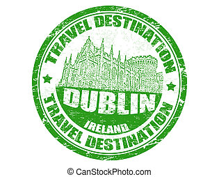 Dublin stamp - Grunge rubber stamp with the text travel...