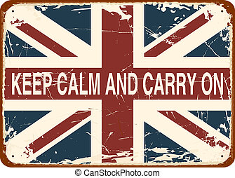 Vintage Tin Sign - Keep Calm and Carry On against the...
