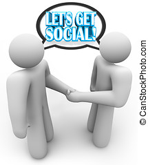 Lets Get Social Two People Meeting Talking Handshake - Two...