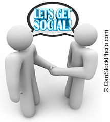 Let's Get Social Two People Meeting Talking Handshake
