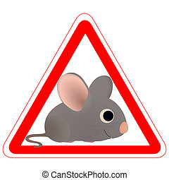 Warning sign with a funny Mouse