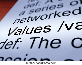 Values Definition Closeup Showing Principles And Morality -...