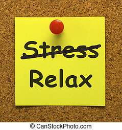 Relax Note Showing Less Stress And Tense - Relax Note...