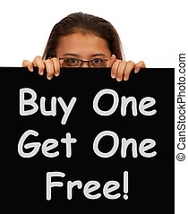 Buy One Get 1 Free Sign Shows Discounts Or Reductions