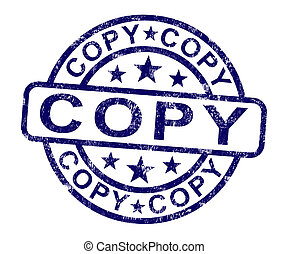 Copy Stamp Shows Duplicate Replicate Or Reproduce - Copy...