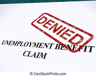 Unemployment Benefit Claim Denied Stamp Showing Social Security Welfare Refused