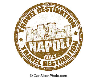 Napoli stamp - Grunge rubber stamp with the text travel...