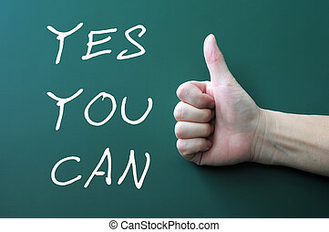 Yes you can - written with chalk on a blackboard...