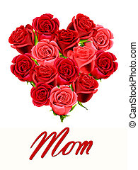 Birthday or Mother's Day card to Mom with a posy of roses...
