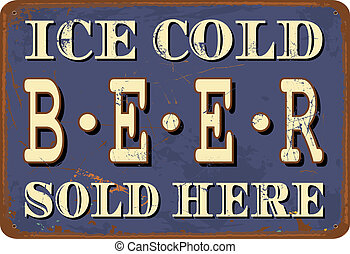 Vintage Metal Sign - Vintage style tin sign Ice Cold Beer