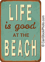 "Vintage Metal Sign - Vintage style tin sign with text ""Life..."