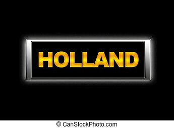 Holland. - Illuminated sign with Holland.
