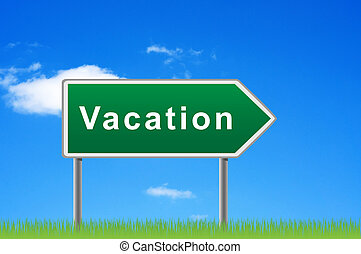 Waymark vacation. - Road sign vacation against blue sky and...