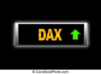 Dax positive. - Illuminated sign with Dax positive.