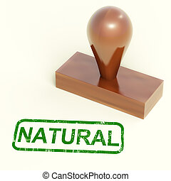 Natural Rubber Stamp Shows Organic And Pure Produce